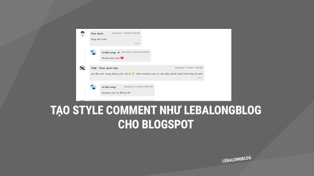 Tạo Style Comment Blogspot Giống LEBALONG Blogger
